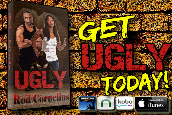 Ugly by Rod Cornelius